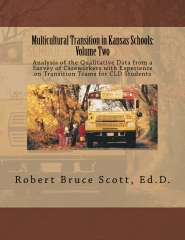 Multicultural Transition in Kansas Schools, Volume Two